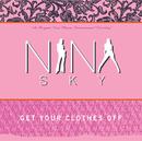 Get Your Clothes Off/Nina Sky