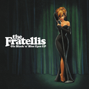 Ole Black N Blue Eyes (Live At Barrowlands)/The Fratellis