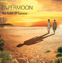 The Fields Of Summer/Papermoon