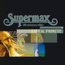 Radical Phonetic/Supermax