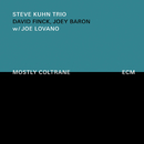 Mostly Coltrane/The Steve Kuhn Trio, Joe Lovano