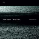 R.TOWNER,P.FRESU/CHI/Ralph Towner, Paolo Fresu