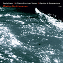Mistico Mediterraneo/Paolo Fresu, Daniele di Bonaventura, A Filetta Corsican Voices