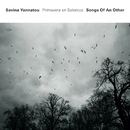 Songs Of An Other/Savina Yannatou, Primavera en Salonico