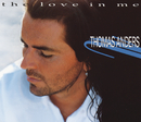 The Love In Me/Thomas Anders
