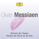 Messiaen: Visions de l'Amen / Chants de Terre et de Ciel/Multi Interprètes