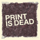 Print Is Dead Vol. 1/YOURCODENAMEIS:MILO