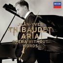 Aria: Opera Without Words/Jean-Yves Thibaudet