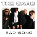 Sad Song/The Cars