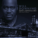 Lust, Love & Lies (An Audio Novel) (Digital eBooklet)/Will Downing
