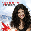 I Believe/Nikki Yanofsky