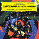 ガーシュウィン:ラプソディ・イン・ブルー、パリのアメリカ人、他/Chicago Symphony Orchestra, James Levine
