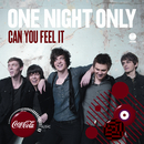 Can You Feel It/One Night Only