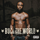 Buck The World/Young Buck
