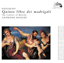 Gesualdo: Quinto Libro di Madrigali/The Consort of Musicke, Anthony Rooley