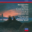 Mendelssohn: Piano Concertos Nos.1 & 2; Songs without words/András Schiff, Symphonieorchester des Bayerischen Rundfunks, Charles Dutoit
