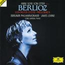 Berlioz: Les Nuits d'éte; Mélodies/Anne Sofie von Otter, Berliner Philharmoniker, James Levine