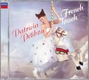 フレンチ・タッチ/Patricia Petibon, Orchestre de l'Opera National de Lyon, Yves Abel