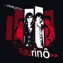 Futurino/Rinôçérôse