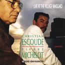 Live At The Village Vanguard/Pierre Michelot, Christian Escoudé