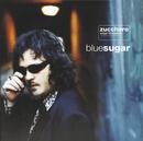 Blue Sugar (English Version)/Zucchero