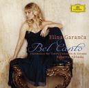ベル・カント/Elina Garanca, Filarmonica del Teatro Comunale di Bologna, Roberto Abbado