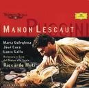 プッチーニ:歌劇<マノン・レスコー>/Orchestra del Teatro alla Scala di Milano, Riccardo Muti