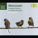 Messiaen: Catalogue d'oiseaux; La Fauvette des jardins (3 CDs)/Anatol Ugorski