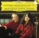 Schumann: Violin Sonatas Nos.1 & 2/Gidon Kremer, Martha Argerich