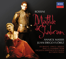 Rossini: Matilde di Shabran/Annick Massis, Juan Diego Flórez, Orquesta Sinfónica de Galicia, Riccardo Frizza