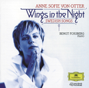 Wings in the Night: Swedish Songs/Anne Sofie von Otter, Bengt Forsberg
