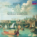 ヘンデル:<水上の音楽><王宮の花火の音楽>/Academy of St. Martin in the Fields, Sir Neville Marriner