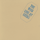 Live At Leeds (25th Anniversary Edition)/The Who