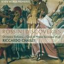 ロッシーニ・ディスカバリー/Coro Di Milano Giuseppe Verdi, Orchestra Sinfonica di Milano Giuseppe Verdi, Riccardo Chailly