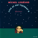 Live At Fat Tuesday's/Michel Legrand