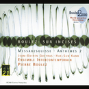Boulez: Sur Incises; Messagesquisse; Anthèmes 2/Ensemble Intercontemporain, Ensemble De Violoncelles De Paris, Pierre Boulez