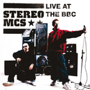 Live at The BBC/Stereo MC's