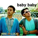 baby baby/VIBELUCK