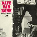 Folksinger/Dave Van Ronk