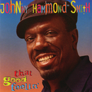 "That Good Feelin'/Johnny ""Hammond"" Smith"