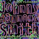 Legends Of Acid Jazz: Soul Flowers/ジョニー・ハモンド