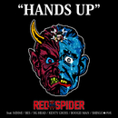 HANDS UP feat. MINMI,BES,NG HEAD,KENTY GROSS,BOOGIE MAN,SHINGO★西成/RED SPIDER