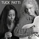 アイ・リメンバー・ユー/Tuck & Patti