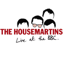 The Housemartins - Live At The BBC/The Housemartins