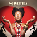 Wild Young Hearts (International Version)/Noisettes
