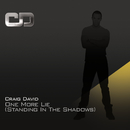 One More Lie (Standing In The Shadows)/Craig David