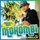 Miss Me (feat. Nelly)/Mohombi