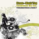 Wavin' Flag (Celebration Mix Feat. Professional Sinnerz & Komis X)/K'NAAN