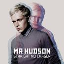 Straight No Chaser (eAlbum)/Mr Hudson