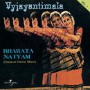 Bharata Natyam  Vol. 1 ( Classical Dance Music )/Vyjayantimala